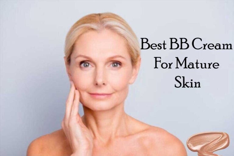 8 Best BB Creams For Converting Mature Skin Into A Young One With A Flawless Look