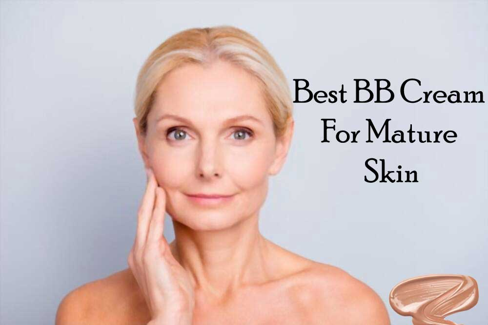 Best-BB-Creams-For-Mature-Skin
