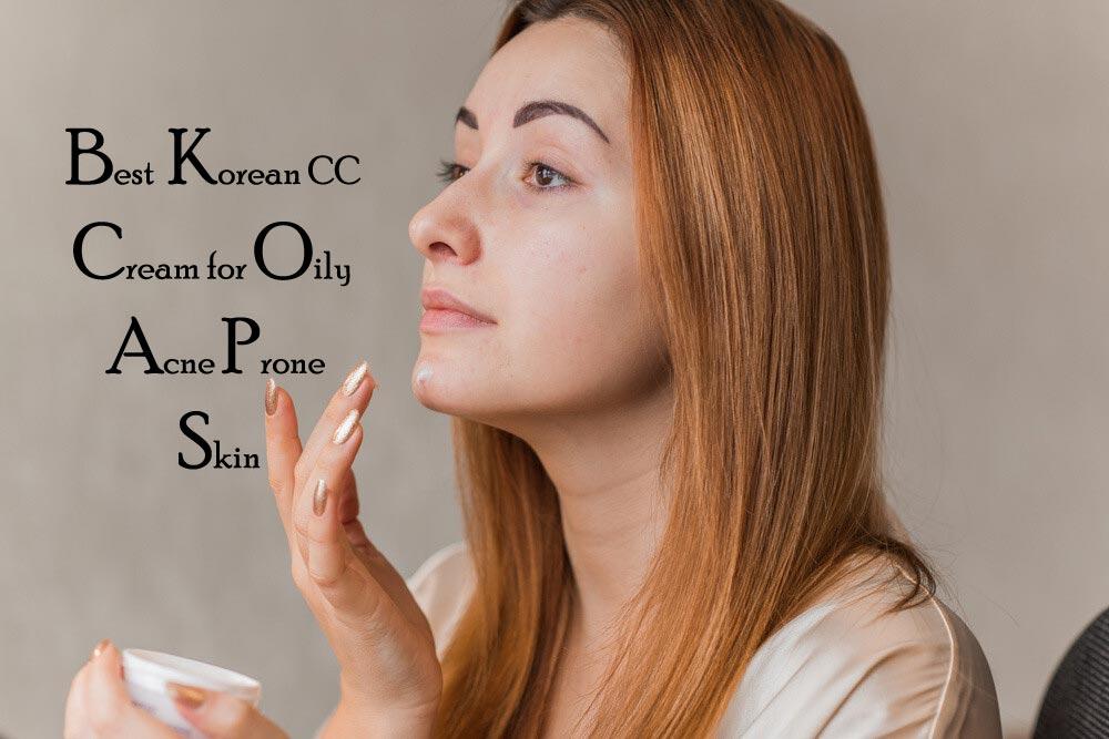 Best-Korean-CC-Cream-for-Oily-Acne-Prone-Skin