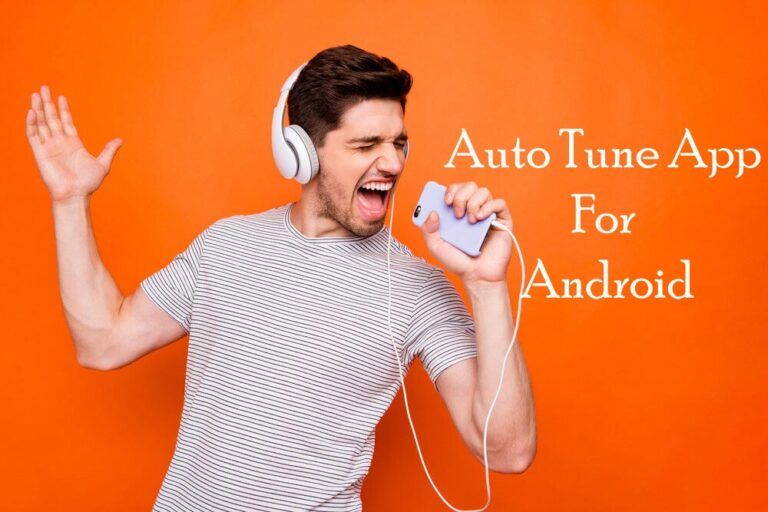 Top 6 Auto Tune Apps For Android & iOS in 2021