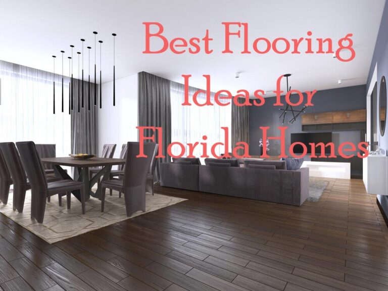 5 Best Flooring Ideas for Florida Homes
