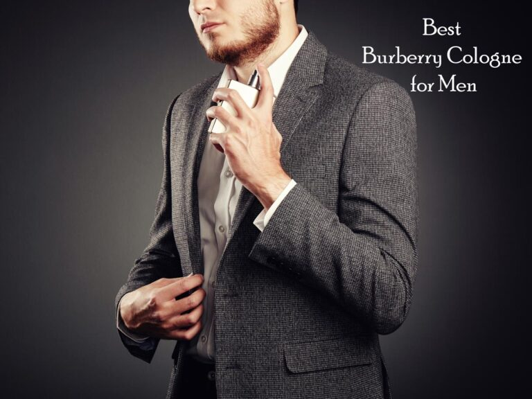 Top 7 Best Burberry Cologne for Men