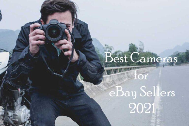 4 Best Cameras for eBay Sellers in 2021