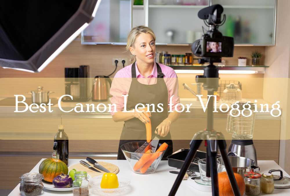 Best-Canon-Lens-for-Vlogging