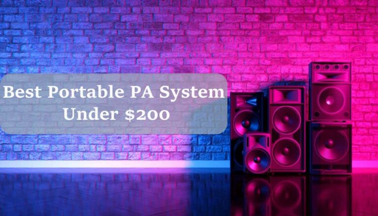 Best Portable PA System Under $200 Review & Buying Guide 2021