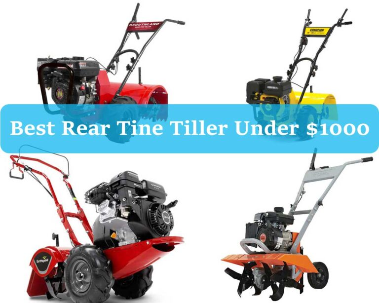 Top 5 Best Rear Tine Tiller Under $1000 Review & Buying Guide 2021