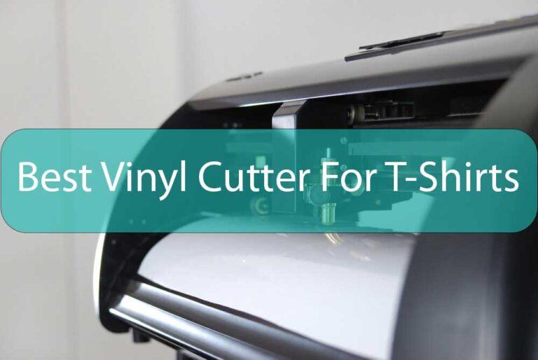 Best Vinyl Cutter For T-Shirts