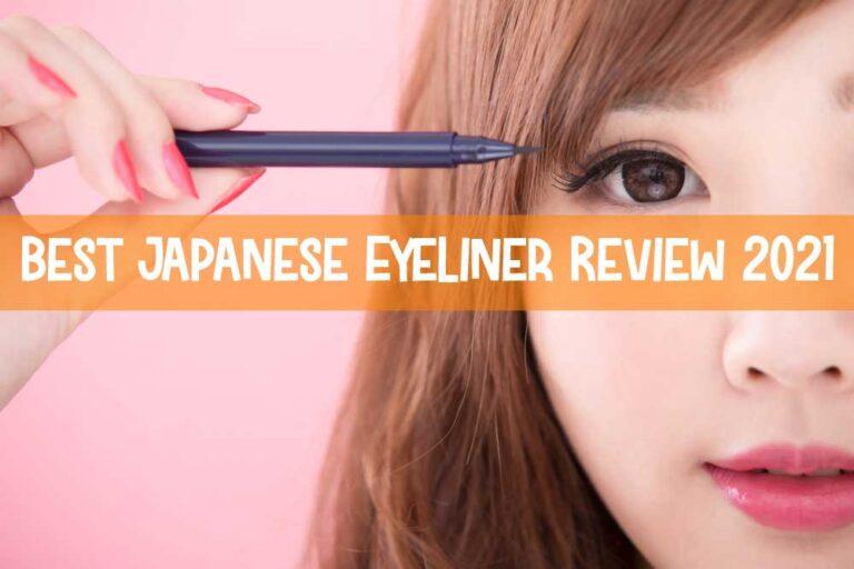 4 Best Japanese Eyeliner 2021