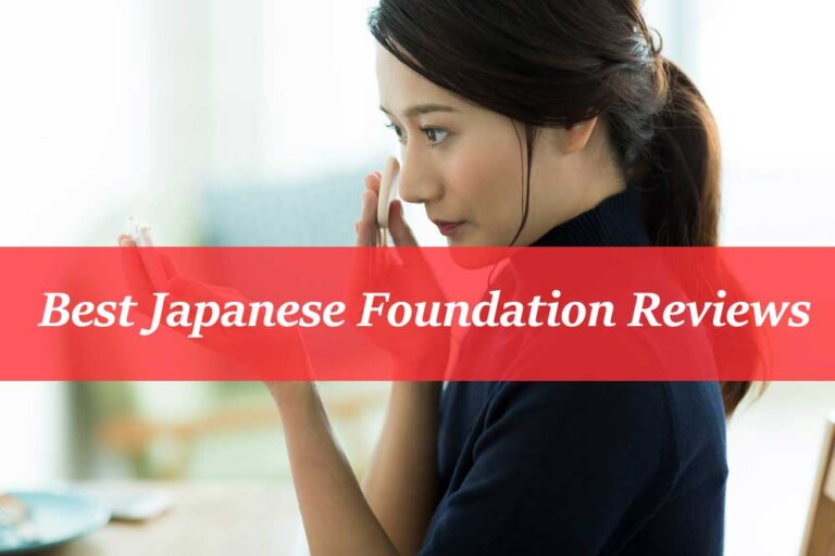 5 Best Japanese Foundation Don't Miss To Buy in 2021