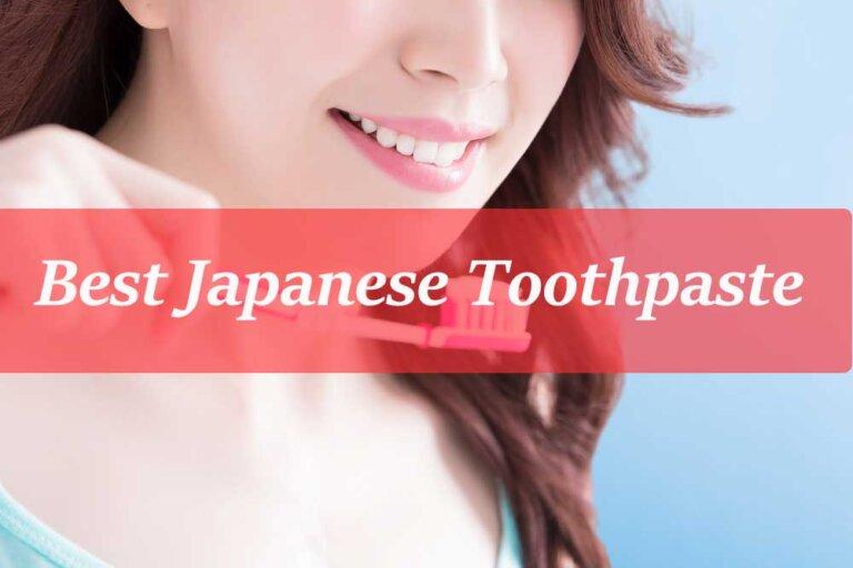 Best Japanese Toothpaste
