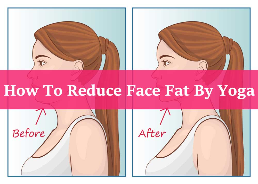 How-To-Reduce-Face-Fat-By-Yoga